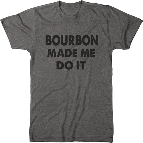 Men's Bourbon Made Me Do It Modern Fit Tri-Blend T-Shirt