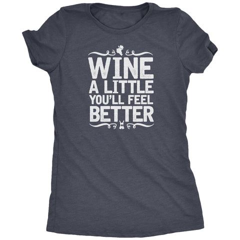 Wine A Little Women's T-Shirt