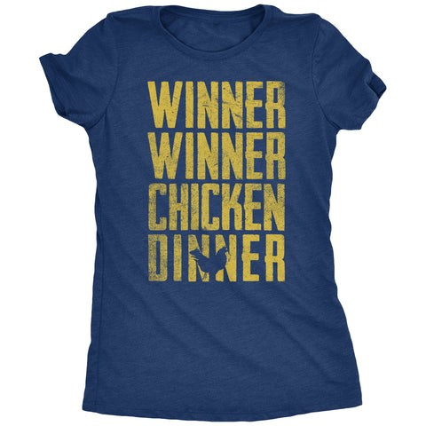 Winner Winner Chicken Dinner Women's T-shirt