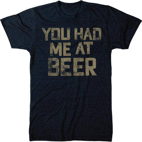 You Had Me At Beer Mens Modern Fit Tri-blend T-Shirt