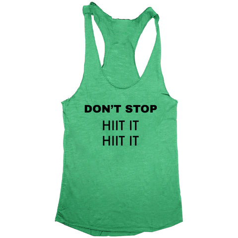Don't Stop Hiit It Womens Workout Tri-Blend Racerback Tank