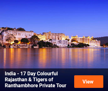 Travelbay India Tours - 17 Day Colourful Rajasthan & Tigers of Ranthambhore Private Tour