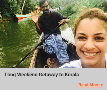 Travelbay Blog - Long Weekend Getaway to Kerala