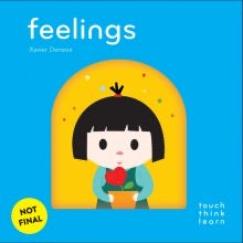 TOUCH THINK LEARN: FEELINGS