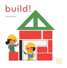 TOUCH THINK LEARN; BUILD!