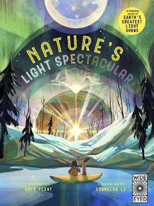 NATURE'S LIGHT SPECTACULAR: GLOW IN THE DARK