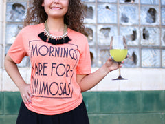 Mornings are for Mimosas Tee!
