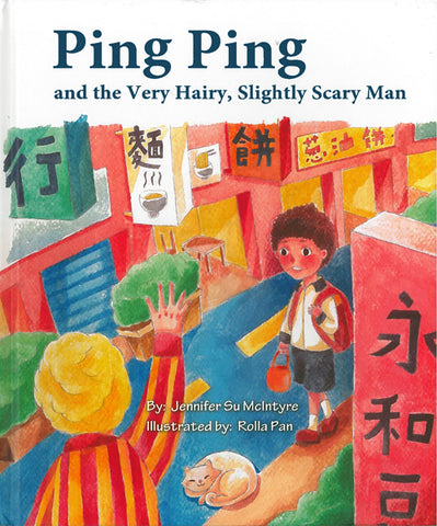 Ping Ping and the Very Hairy, Slightly Scary Man