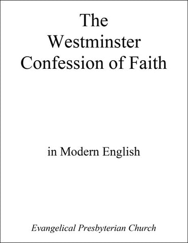 Westminster Confession with Shorter and Longer Catechisms (PDF Download)