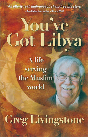 You've Got Libya: A Life Serving the Muslim World