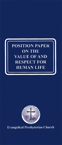 Position Paper on the Value of and Respect for Human Life