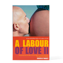 A Labour of Love II - by Best Selling Author Gabrielle Targett
