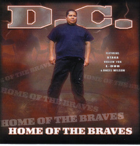 D.C. - Home Of The Braves - CD