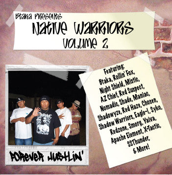 Native Warriors - Forever Hustlin' Volume 2 - CD