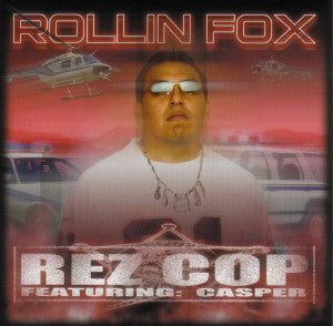 Rollin' Fox - Rez Cop - CD