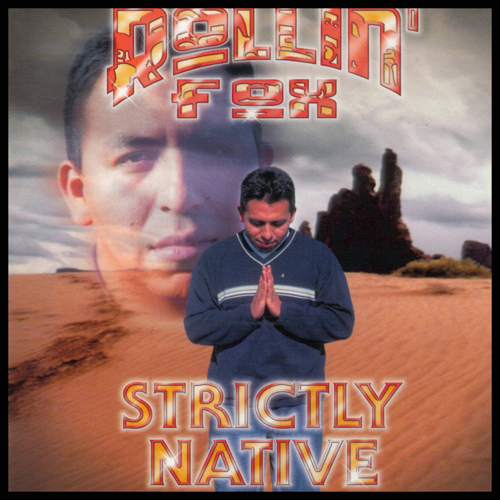 Rollin' Fox - Strictly Native - CD