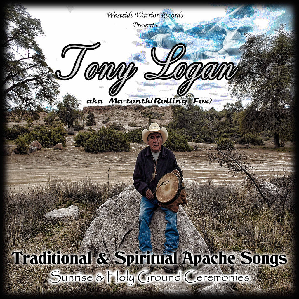 "Tony Logan ""Traditional & Spiritual Apache Songs"" CD"