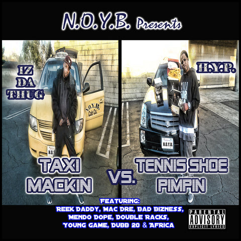 "IZ Da Thug & HYP ""Taxi Mackin vs. Tennis Shoe Pimpin"" CD"