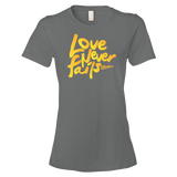 LOVE NEVER FAILS Women's short sleeve t-shirt
