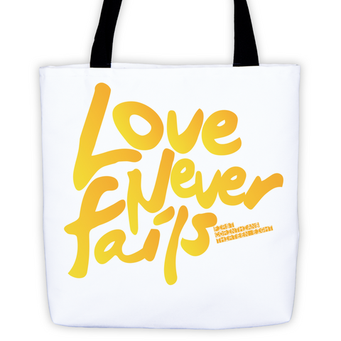 """Love Never Fails"" Tote Bag"