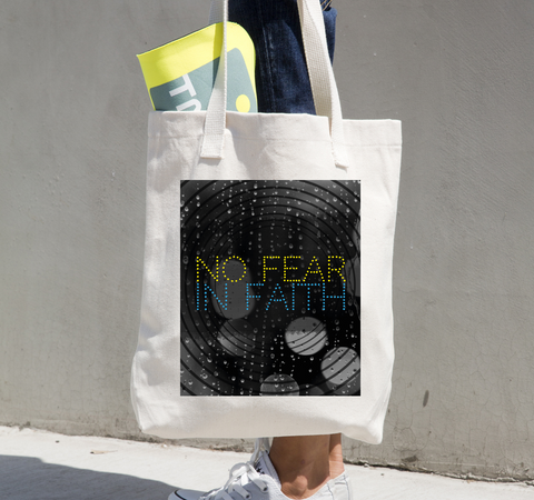 No Fear in Faith Tote Bag