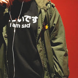 I'M SAD SWEATSHIRT BLACK