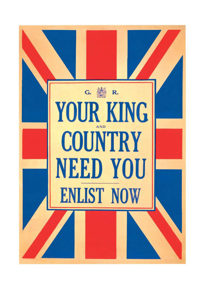 WWI British King & Country Need You Enlist War