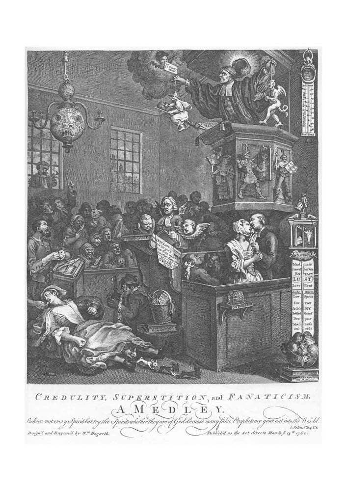 William Hogarth - Credulity Superstition and Fanaticism