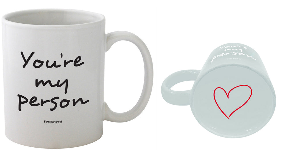 You're My Person - Heart On Bottom Mug