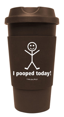 I Pooped Today Tumbler
