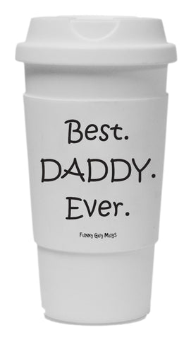 Best Daddy Ever Tumbler