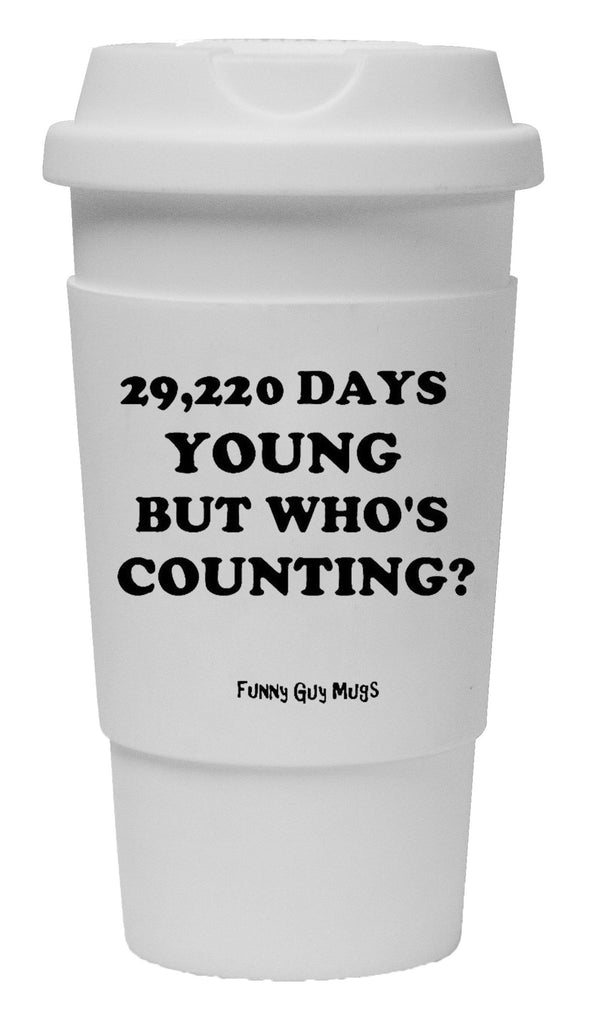 80th Birthday - 29,224 Days Young Tumbler