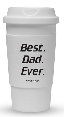Best Dad Ever Tumbler