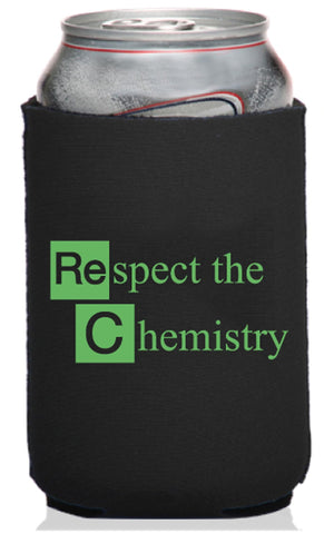 Respect the Chemistry Neoprene Can Coolie