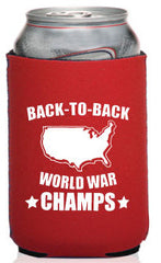 Back-To-Back World War Champs Neooprene Can Coolie