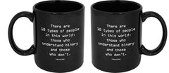 There Are 10 Types of People Mug