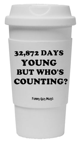 90th Birthday - 32,872 Days Young Tumbler
