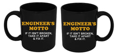 Engineer's Motto If It Isn't Broken Take It Apart & Fix It Mug