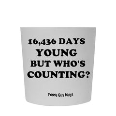 45th Birthday - 16,436 Days Young Tumbler