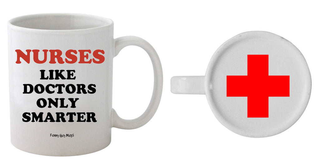 Nurses Like Doctors Only Smarter - Red Cross On Bottom Mug