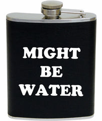 Might Be Water Flask