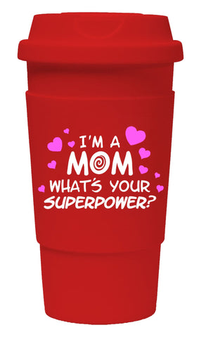 I'm A Mom What's Your Super Power? Tumbler