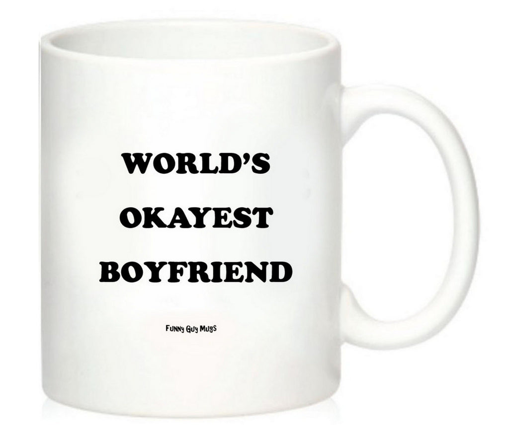 World's Okayest Boyfriend Mug