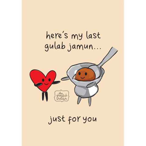 Greeting Card - Here's My Last Gulab Jamun