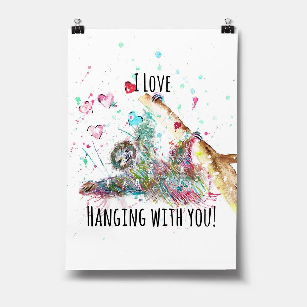 """I Love Hanging With You"" Sloth Art Print"