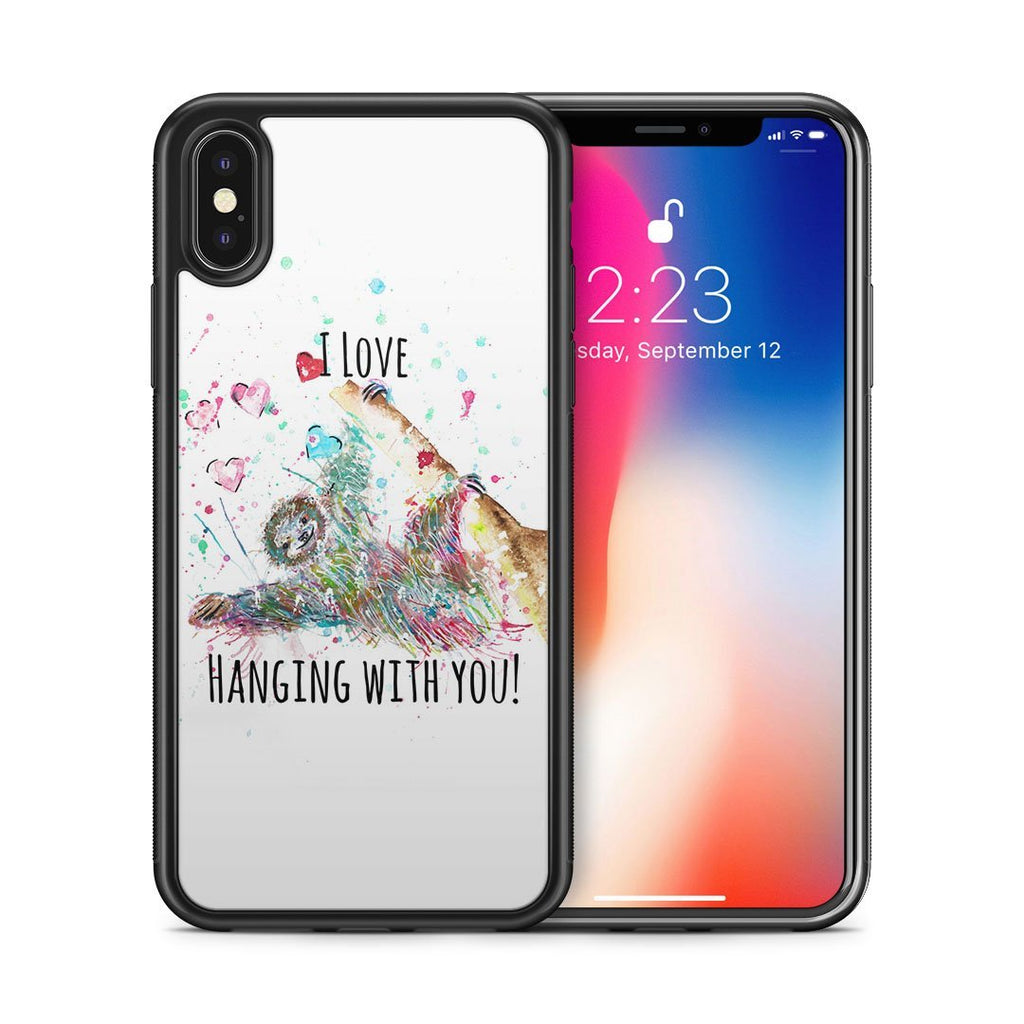 """I Love Hanging With You"" Sloth Bumper Phone Case"