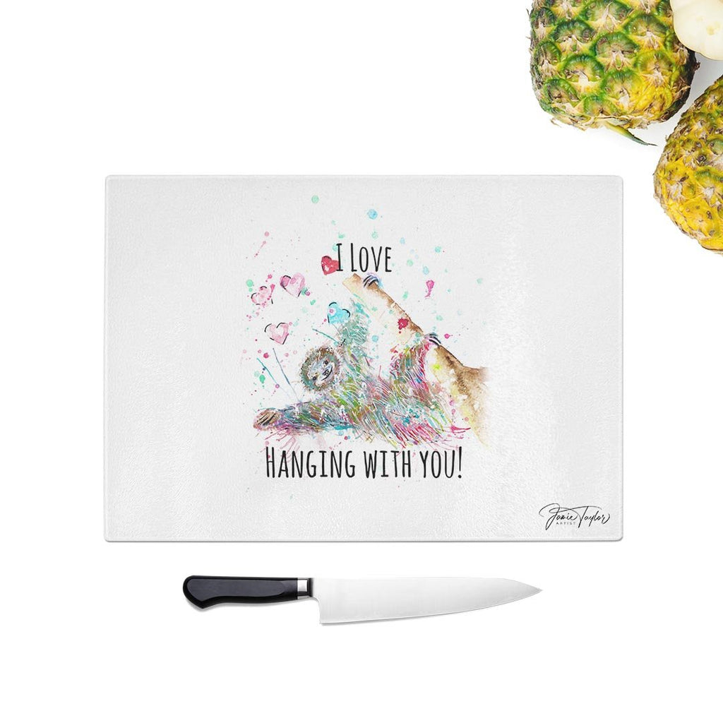 """I Love Hanging With You"" Sloth Glass Chopping Board"
