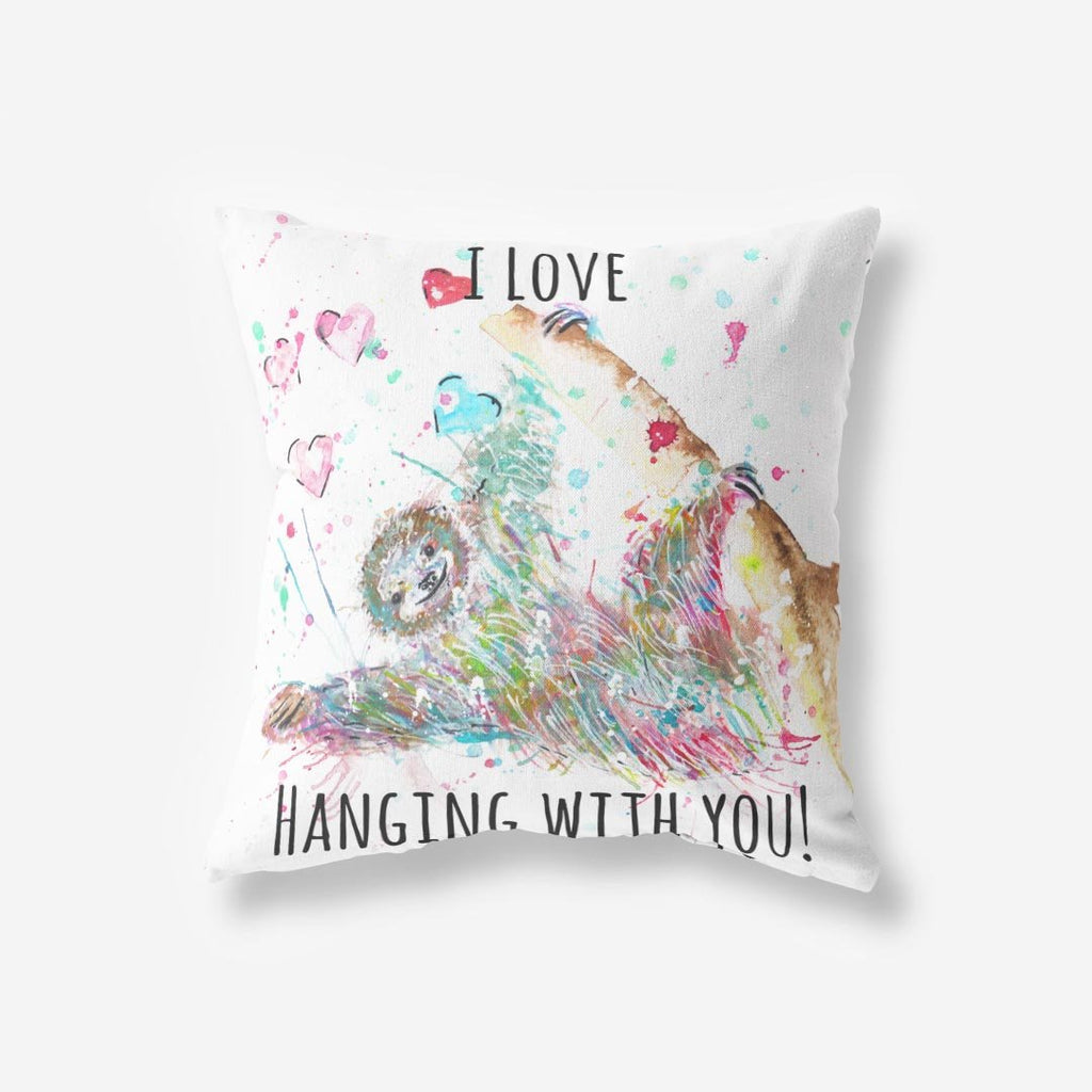 """I Love Hanging With You"" Sloth Faux Suede Cushion"