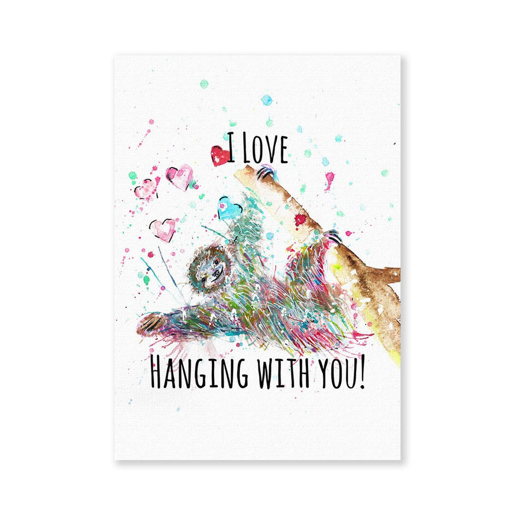 """I Love Hanging With You"" Sloth Signed Fine Art Print"