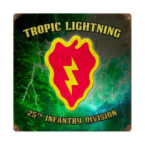 25th Infantry Tropic Lightning Sign